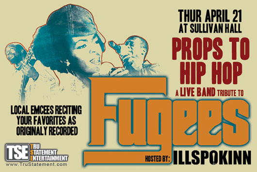 TruStatement Props To Hip Hop Tribute Concert: The Fugees