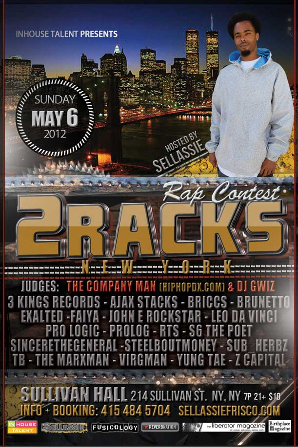 2Racks Rap Contest - New York - Sullivan Hall