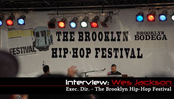brooklyn-hip-hop-festival-wes-jackson-interview