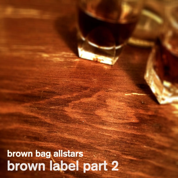 Brown Bag AllStars - Brown - Label Pt 2 EP Cover Art