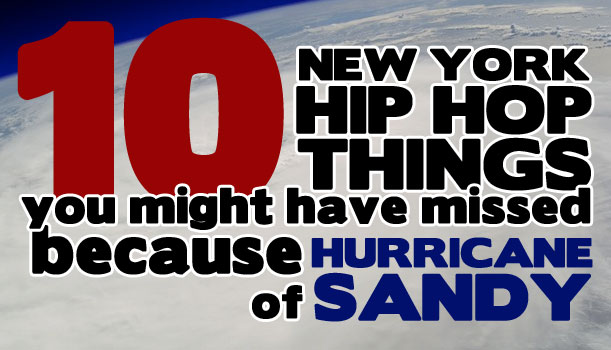 New York - Hip Hop - Hurricane Sandy