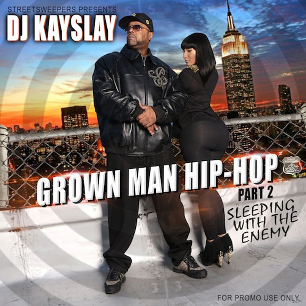 DJ-Kay-Slay---Grown-Man-Hip-Hop-Part-2