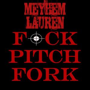 Meyhen Lauren - Fuck Pitchfork