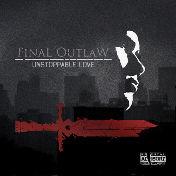 FinaL OutlaW - Unstoppable Love - Cover art