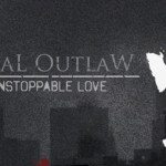 FinaL OutlaW – Unstoppable Love LP