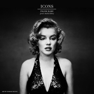 Frank Ramz - Icons - Produced by Charlie Hilton
