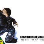 Quelle Chris (along with Cavalier, Fresh Daily, Tanya Morgan, more) – 2Dirt4TV2 – Niggas Is Men [EP]