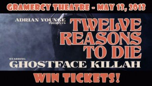 WIN TICKETS: Ghostface Killah, Adrian Younge: Twelve Reasons To Die Tour at Gramercy Theatre, NYC