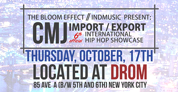 CMJ Music Marathon - Import Export International Hip Hop Showcase