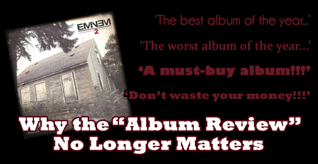 Album Reviews are Obsolete