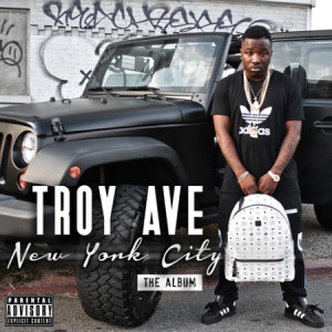 Troy Ave. - New York City: The Album