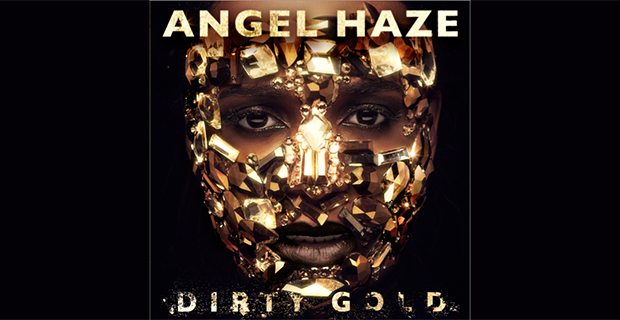 Angel Haze - Dirty Gold