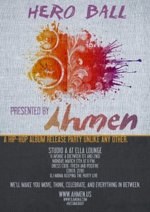 Ahmen presents Hero Ball: A hip-hop album release party unlike any other @ Studio A at Ella Lounge | New York | New York | United States
