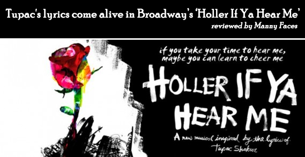 Holler If Ya Hear Me - Tupac musical on Broadway (review)