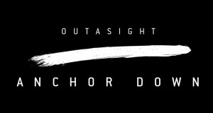 Outasight Anchor Down new single video