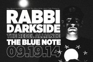 .@RabbiDarkside & The Rebel Alliance: Live at The @BlueNoteNYC Jazz Club @ The Blue Note Jazz Club | New York | New York | United States