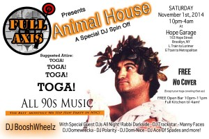 @FullAxisDJs Animal House 90s Toga Party with Super DJ Line Up @ Hope Garage | New York | United States