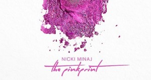 Nicki Minaj - The Pinkprint - All Things Go