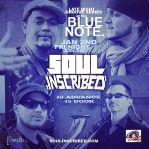 .@SoulInscribed at @BlueNoteNYC [TICKET GIVEAWAY] @ Blue Note Jazz Club | New York | New York | United States