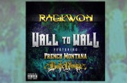 Raekwon, French Montana, Busta Rhymes - Wall to Wall