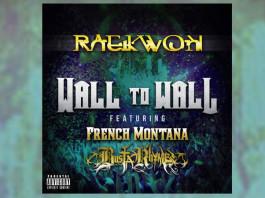 Raekwon, French Montana, Busta Rhymes - Wall to Wall