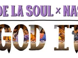 De La Soul, Nas - God It