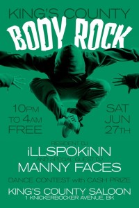 Kings County #BodyRock Dance Party + Conte$t at @KingsCounty_BK w/@Illspokinn & @MannyFaces @ King's County Saloon | New York | United States