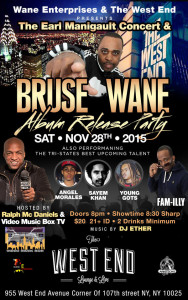 "Bruse Wane ""Earl Manigault Of Rap"" Album Release Party @ The West End Lounge 