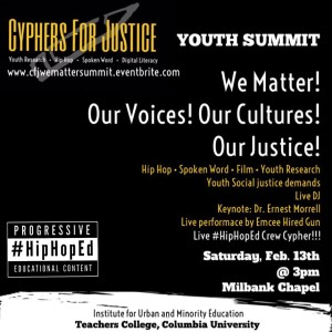 "Cyphers For Justice ""We Matter"" Youth Summit + #HipHopEd @ New York 
