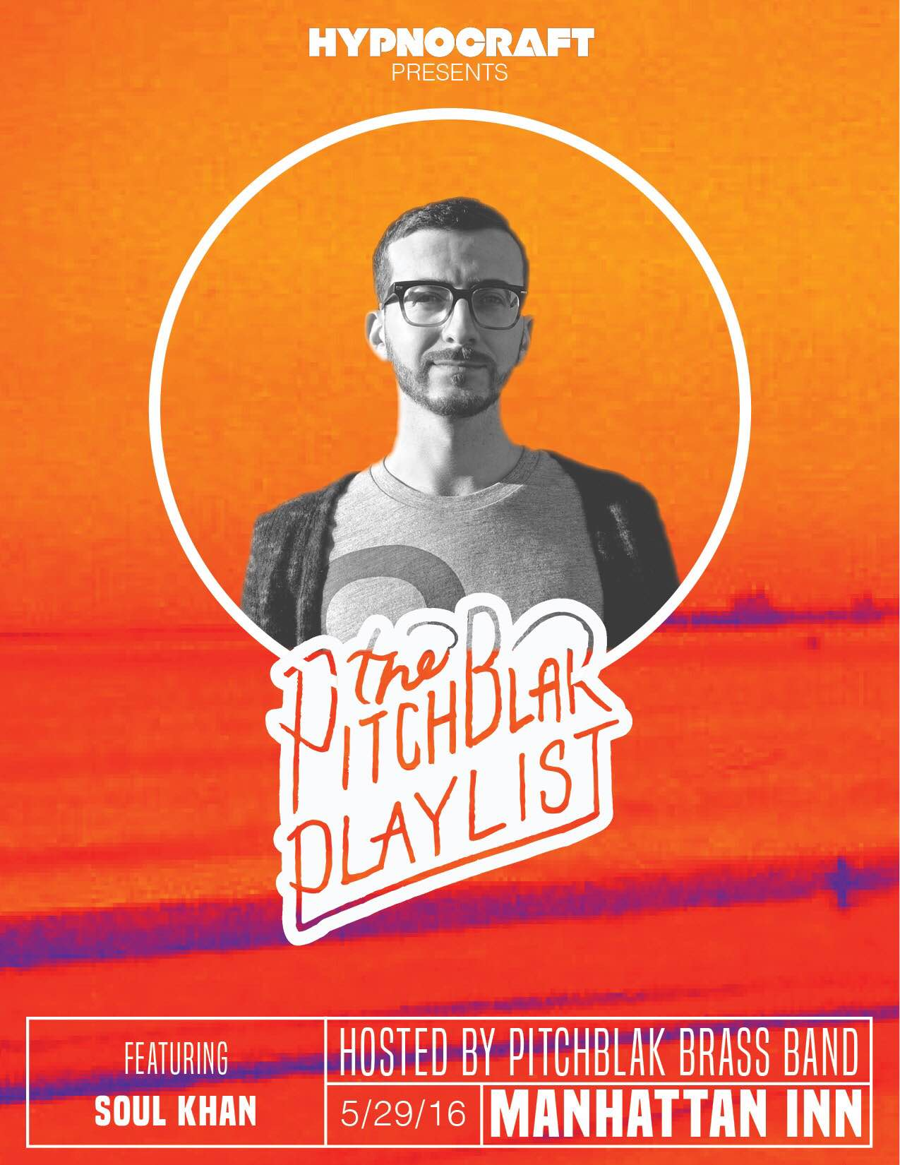 The @PitchBlakBrass Band's Monthly #PitchBlakPlaylist ft. @SoulKhan @ The Manhattan Inn | New York | United States